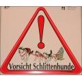 """Aufkleber """"Vorsicht Schlittenhunde"""""""