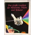 Das Große Lexikon, der Heilsteine, Düfte, und Kräuter